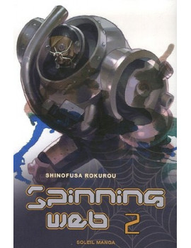 Spinning Web, Tome 2 :